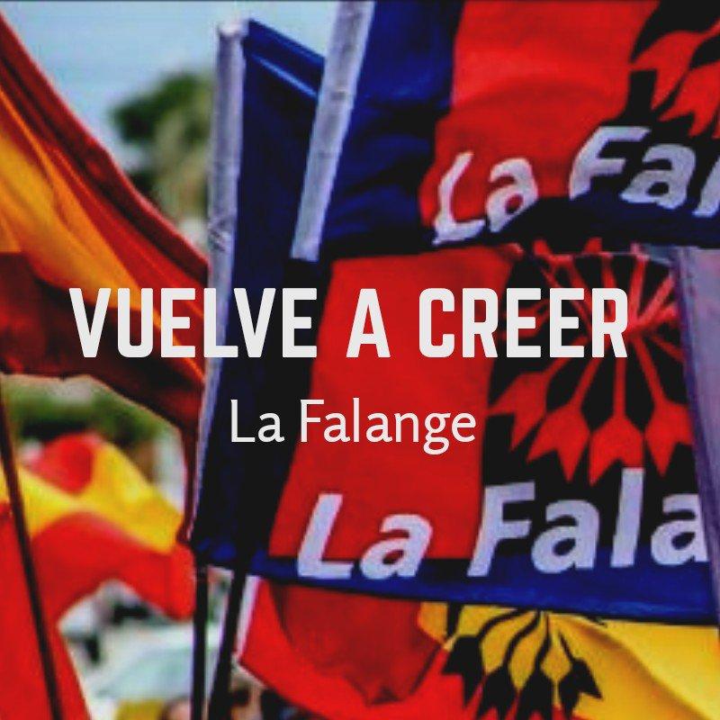 Vuelve a creer. Somos La Falange ¡Alístate! -vídeo-