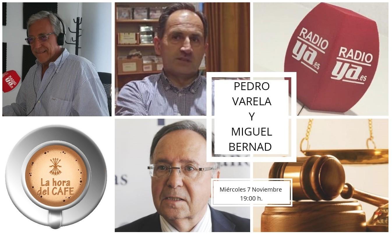 """Próximo programa de """"La Hora del CAFÉ"""" con Pedro Varela y Miguel Bernad"""