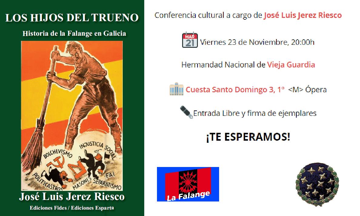 23-Nov: Historia de La Falange en Galicia por José Luis Jerez Riesco