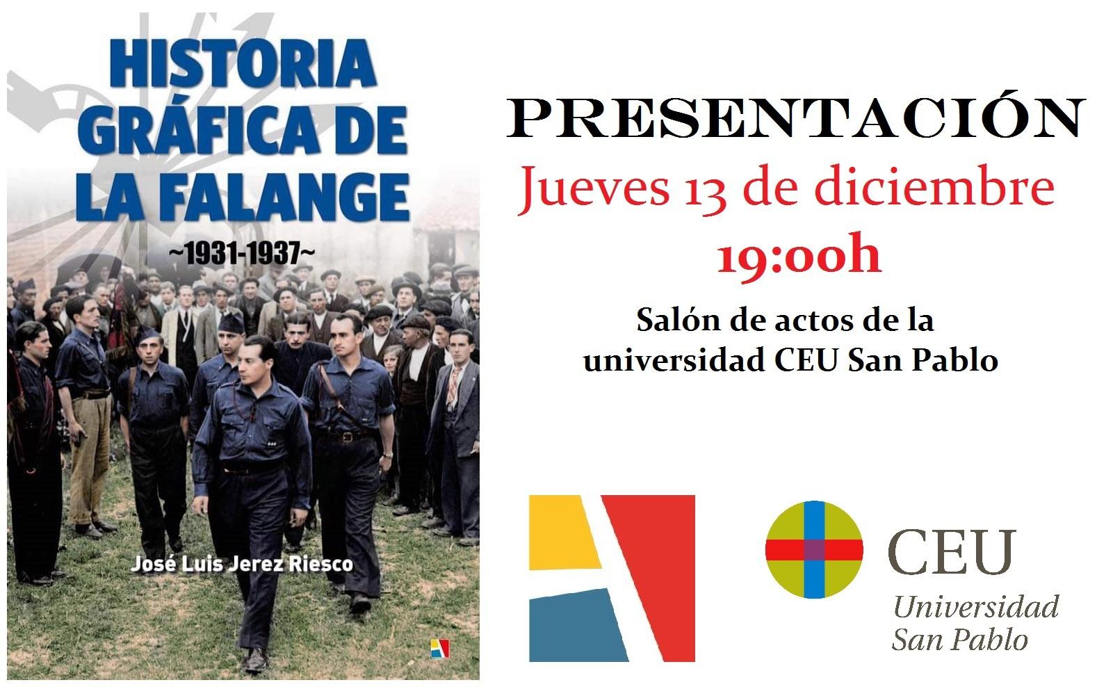 """Jueves 13-dic: Presentación de """"Historia Gráfica de la Falange 1931-1937"""" en la Universidad CEU San Pablo"""