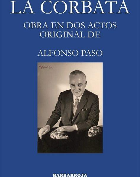 La Corbata. Alfonso Paso