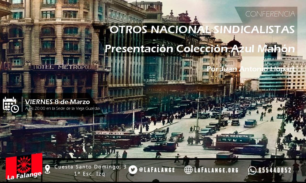 """8-Marzo: """"Otros Nacional Sindicalistas"""" a cargo de J.A. Llopart en nuestros viernes culturales"""