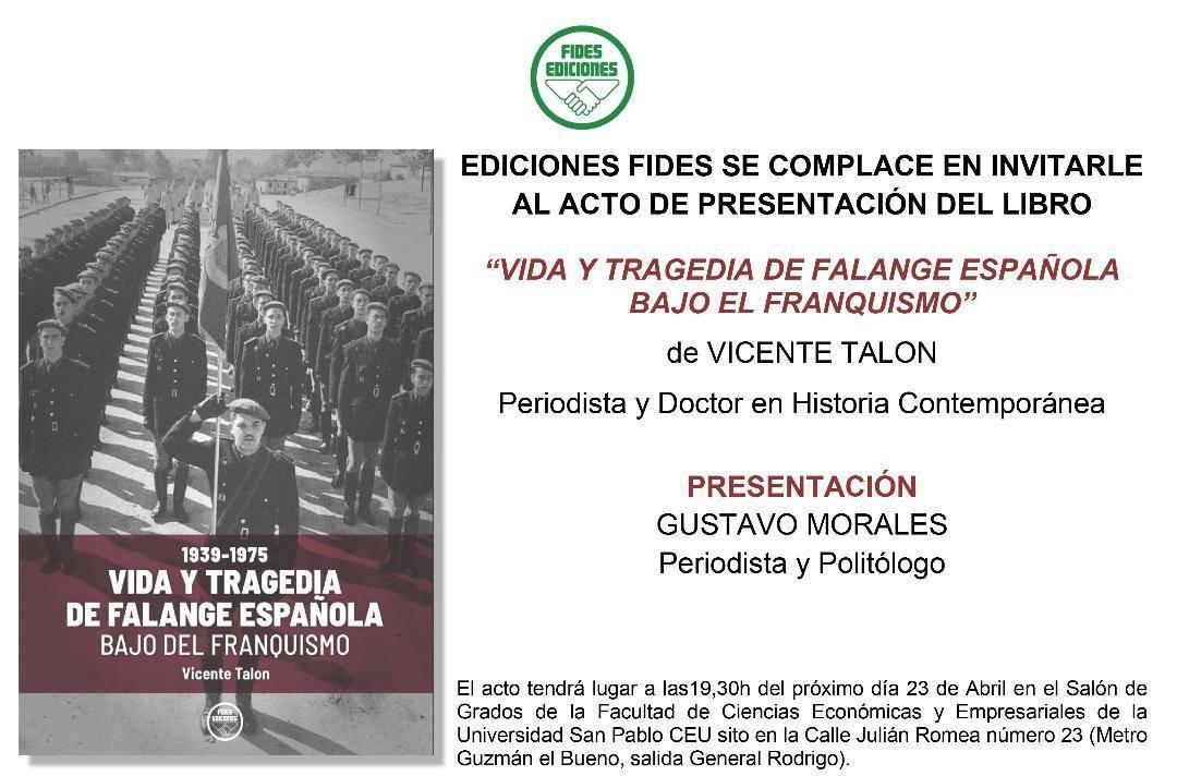 """Presentación del libro """"Vida y tragedia de Falange Española bajo el franquismo"""" de Vicente Talon"""
