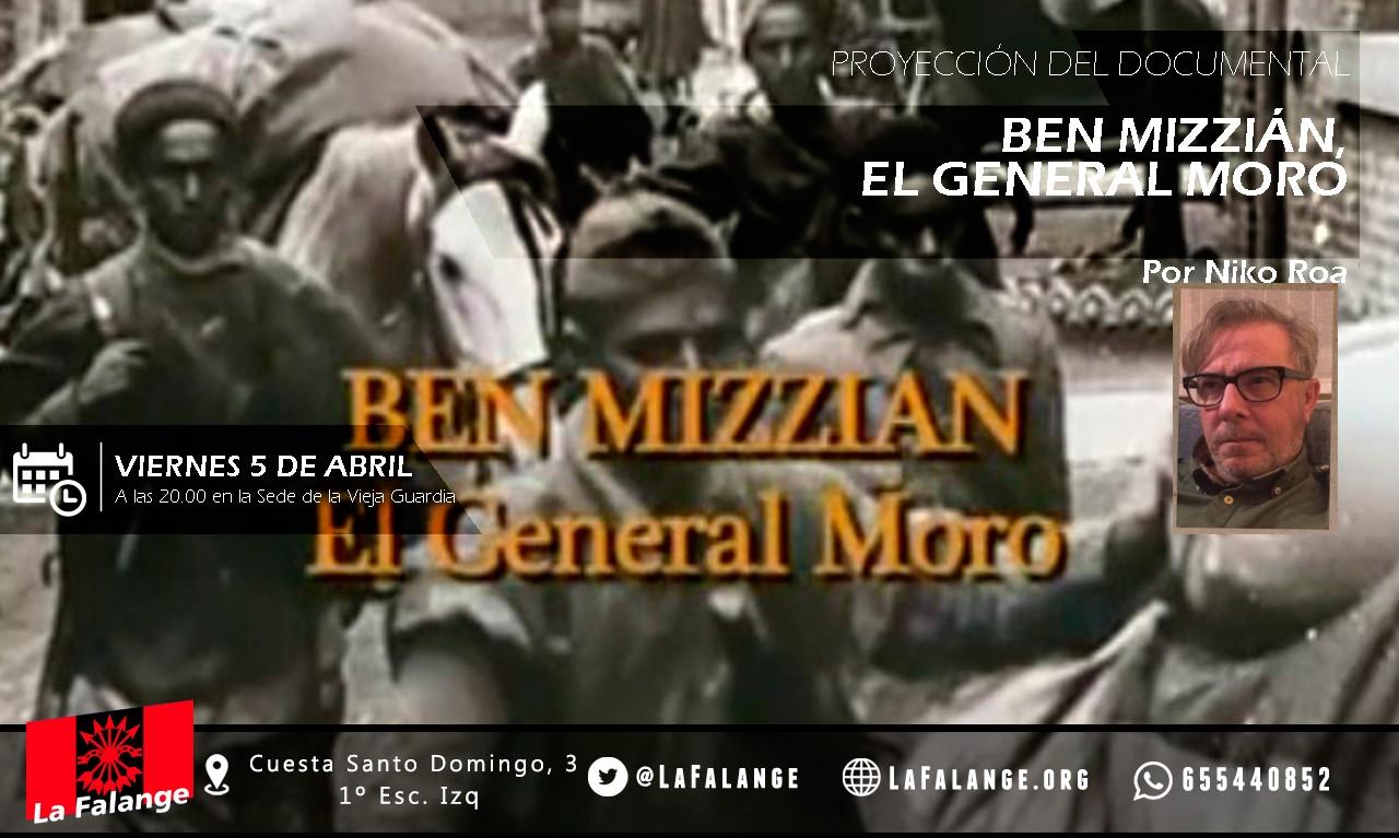 """Viernes Cultural de La Falange: Proyección del documental """"Ben Mizzian: el general moro"""" por Niko Roa"""