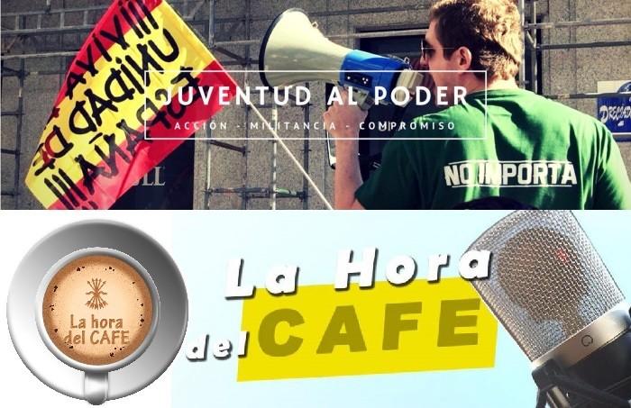 """Jóvenes falangistas en """"La Hora del CAFÉ"""" analizan toda la actualidad política"""