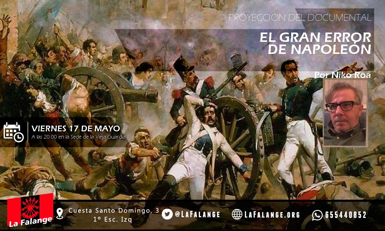 """Viernes 17: Proyección en la Vieja Guardia del documental """"El gran error de Napoleón"""" de Niko Roa"""