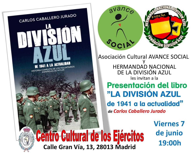 7 de Junio: viernes cultural sobre la División Azul en el Centro Cultural de los Ejércitos