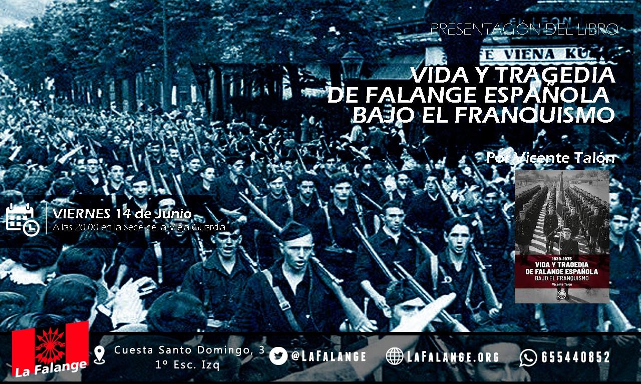 """Viernes 14: """"Vida y Tragedia de Falange Española bajo el franquismo"""" por Vicente Talón"""