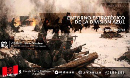 """Nuevo viernes cultural: """"Entorno estratégico de la División Azul"""" con Jorge Álvarez"""