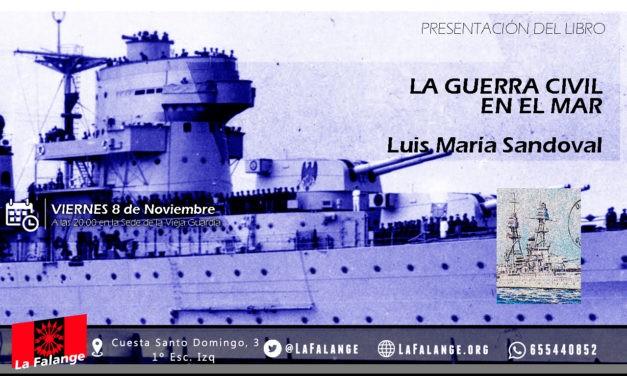 Viernes cultural sobre la Guerra Civil en el Mar con Luis María Sandoval
