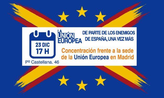 Lunes 23: Protesta contra la Unión Europea en su embajada