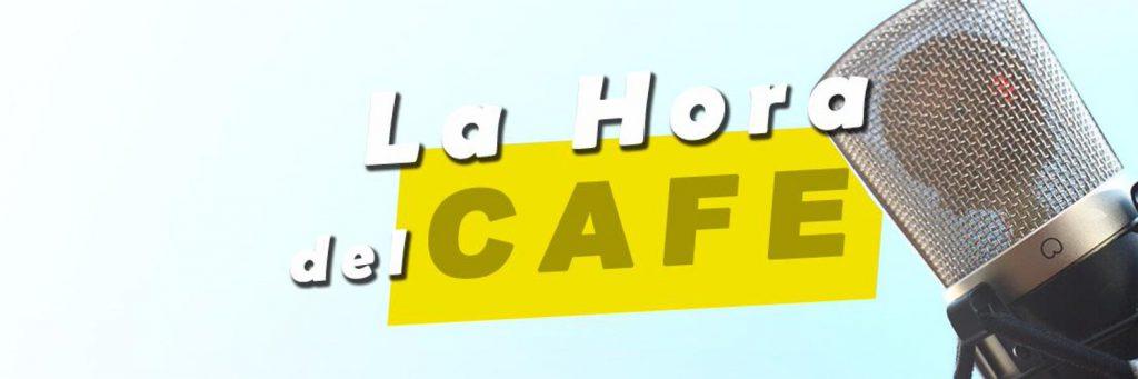 """""""La Hora del CAFÉ"""" con Guillermo Rocafort, Marcello Caprarella y Martín Ynestrillas"""