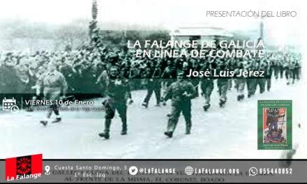 10 de Enero: viernes cultural sobre la Falange en Galicia con José Luis Jerez Riesco