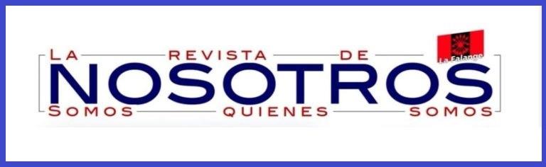 """Nueva edición de la revista digital """"Nosotros"""" – La Revista de La Falange"""
