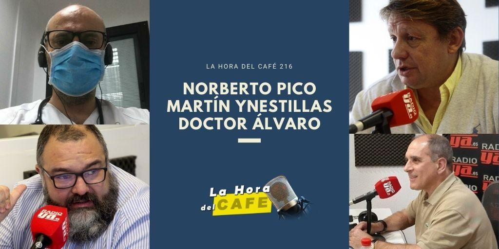 La Hora del CAFE 216, con Norberto Pico, Martín Ynestrillas y el doctor Álvaro