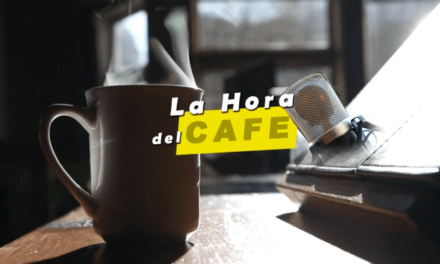 La Hora del CAFÉ 216: con Norberto Pico, Martín S. de Ynestrillas y el dr. Álvaro