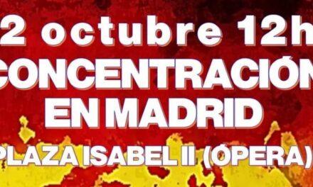 12 de octubre – Concentración en Madrid contra el secuestro del pueblo español por el gobierno y la oposición