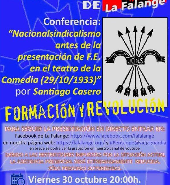 """Viernes cultural de La Falange con la conferencia de Santiago Casero """"Nacionalsindicalismo antes de la presentación de F.E. en el Teatro de la Comedia"""""""