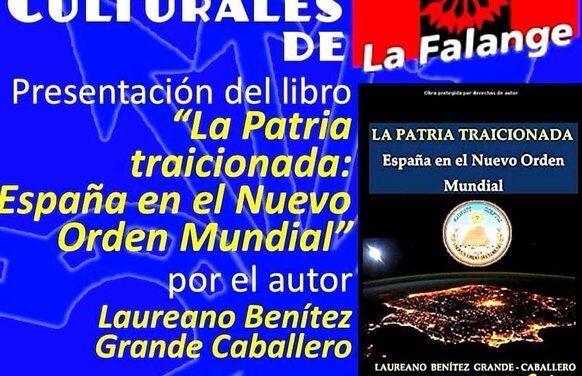 """Nuevo Viernes Cultural de La Falange con la presentación del libro """"La Patria traicionada: España en el Nuevo Orden Mundial"""""""""""