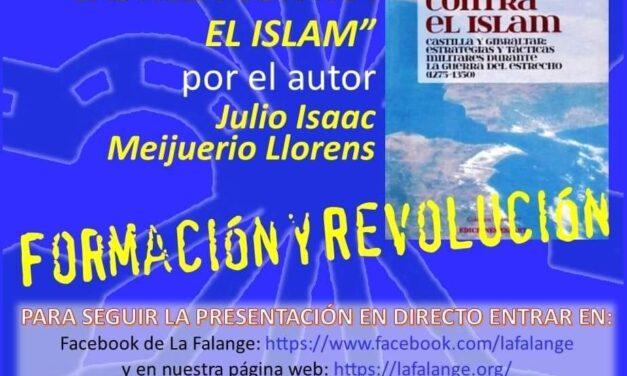 """Vuelven los viernes culturales de La Falange con la presentación del libro """"Castilla contra el Islam"""""""