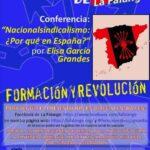 """Nuevo Viernes Cultural de La Falange con la conferencia """"Nacionalsindicalismo: ¿Por qué en España? a cargo de Elisa García Grandes"""