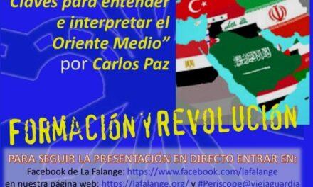 """Nuevo Viernes Cultural de La Falange con la conferencia """"Claves para entender e interpretar el Oriente Medio"""" a cargo de Carlos Paz"""