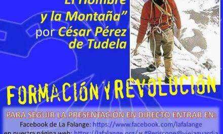 """Nuevo Viernes Cultural de La Falange con la conferencia """"El Hombre y la Montaña"""" a cargo de César Pérez de Tudela"""