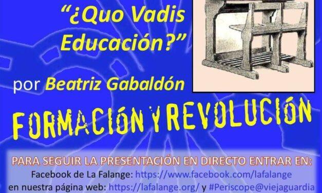 """Nuevo Viernes Cultural de La Falange con la conferencia """"¿Quo Vadis Educación?"""" a cargo de Beatriz Gabaldón"""