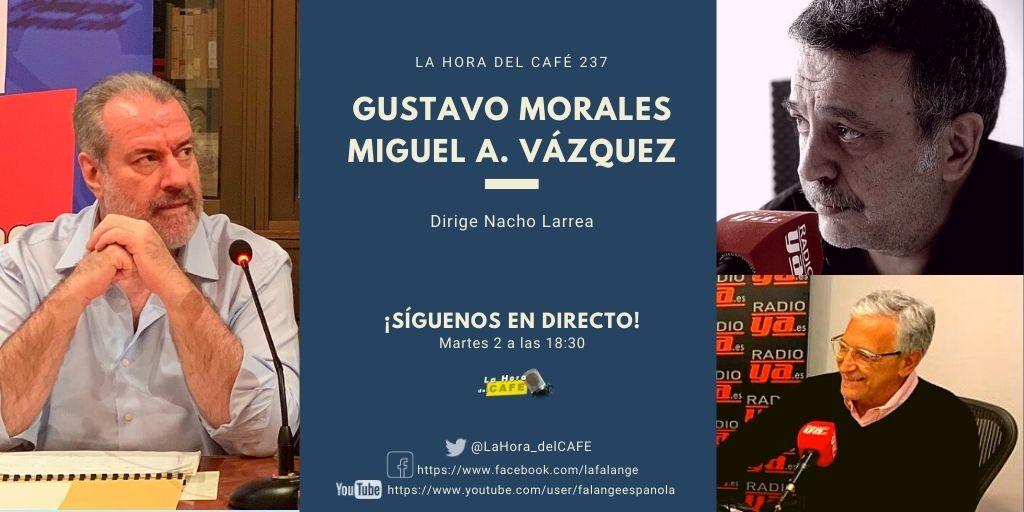 La Hora del CAFE 237 en directo por Youtube, Facebook y Twitter con Miguel Ángel Vázquez y Gustavo Morales