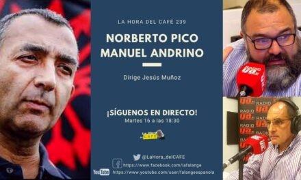 La Hora del CAFE 239 en directo por Youtube, Facebook y Twitter con Manuel Andrino y Norberto Pico