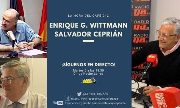 La Hora del CAFE 242 en directo por Youtube, Facebook y Twitter con Enrique G. Whittmann y Salvador Ceprián