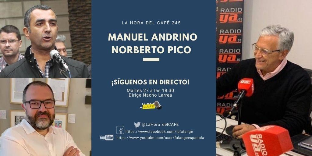 La Hora del CAFE 245 en directo por Youtube, Facebook y Twitter con Manuel Andrino y Norberto Pico