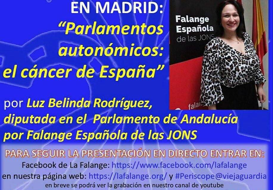 """Nuevo Viernes Cultural de La Falange con la conferencia """"Especial Elecciones en Madrid – Parlamentos autonómicos: el cáncer de España"""" por Luz Belinda Rodríguez"""