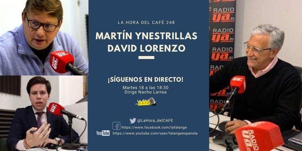 La Hora del CAFE 248 en directo por Youtube, Facebook y Twitter con Martín Ynestrillas y David Lorenzo López