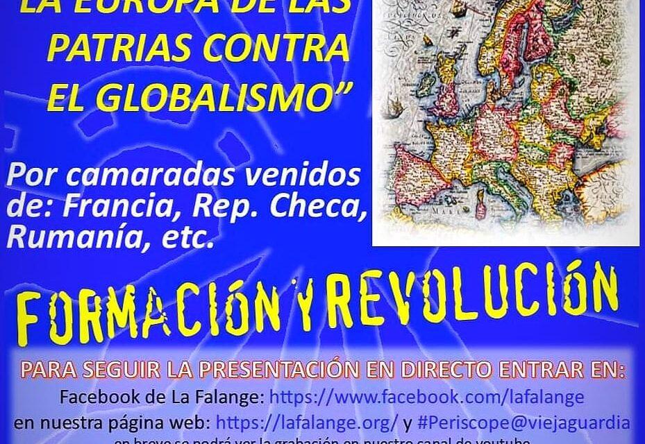 """Nuevo Viernes Cultural de La Falange. Mesa Redonda: """"La Europa de las patrias contra el globalismo""""."""