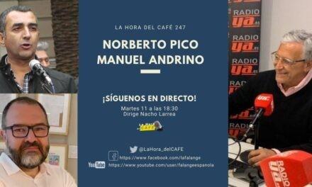 La Hora del CAFE 247 en directo por Youtube, Facebook y Twitter con Manuel Andrino y Norberto Pico