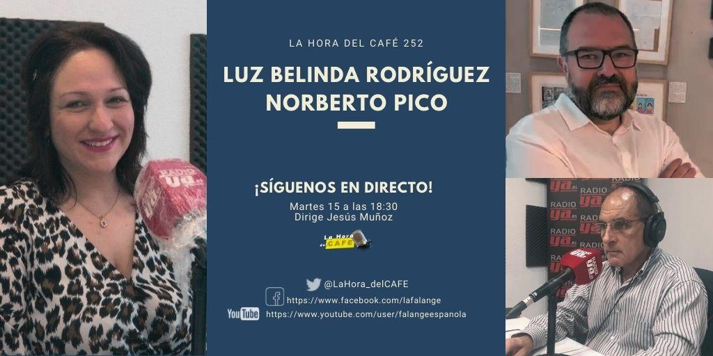 Nueva edición de La Hora del CAFE, con Norberto Pico y Luz Belinda Rodríguez.