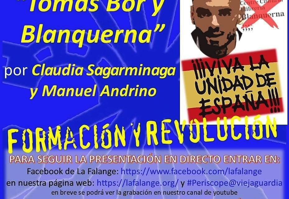 """Nuevo Viernes Cultural de La Falange. Conferencia en directo: """"Tomás Bor y Blanquerna"""" por Claudia Sagarminaga y Manuel Andrino"""