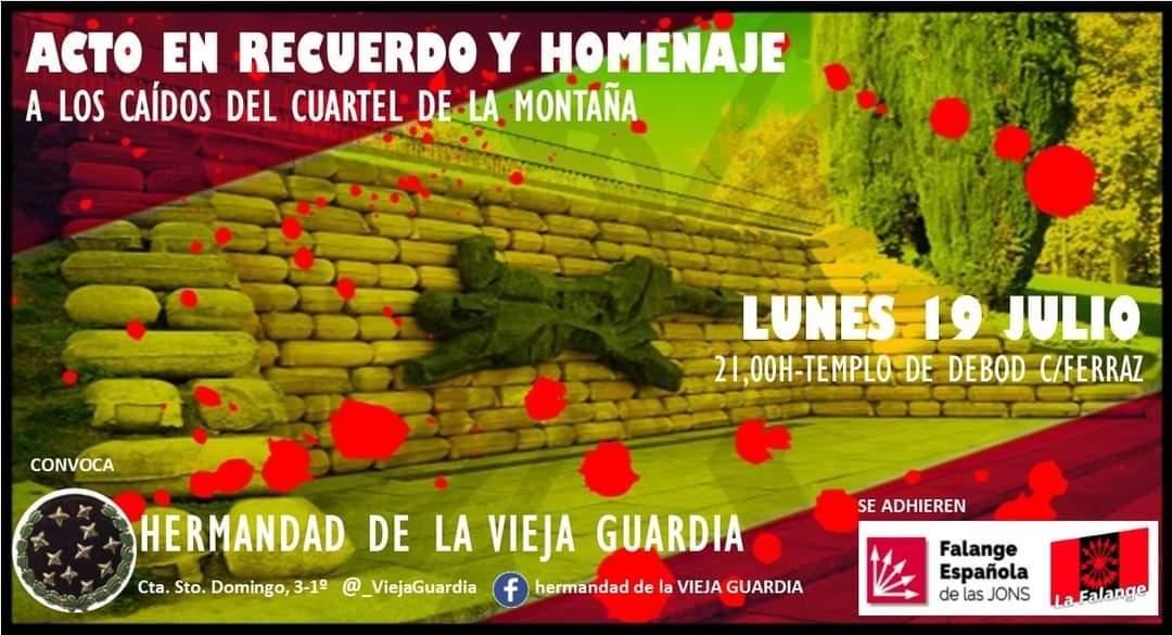 Acto en recuerdo y homenaje a los Caídos en el Cuartel de la Montaña y por la memoria falangista