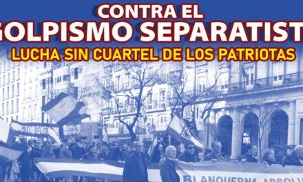 """Concentración """"contra el golpismo separatista – Lucha sin cuartel de los patriotas"""""""