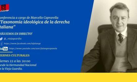 """Nuevo Viernes Cultural de La Falange con la conferencia """"Taxonomía ideológica de la derecha italiana"""". Por Marcello Caprarella"""
